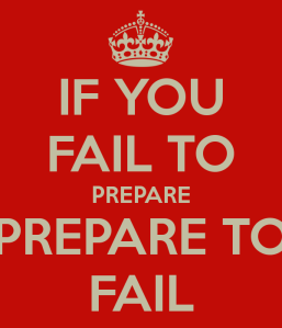if-you-fail-to-prepare-you-re-preparing-to-fail-3