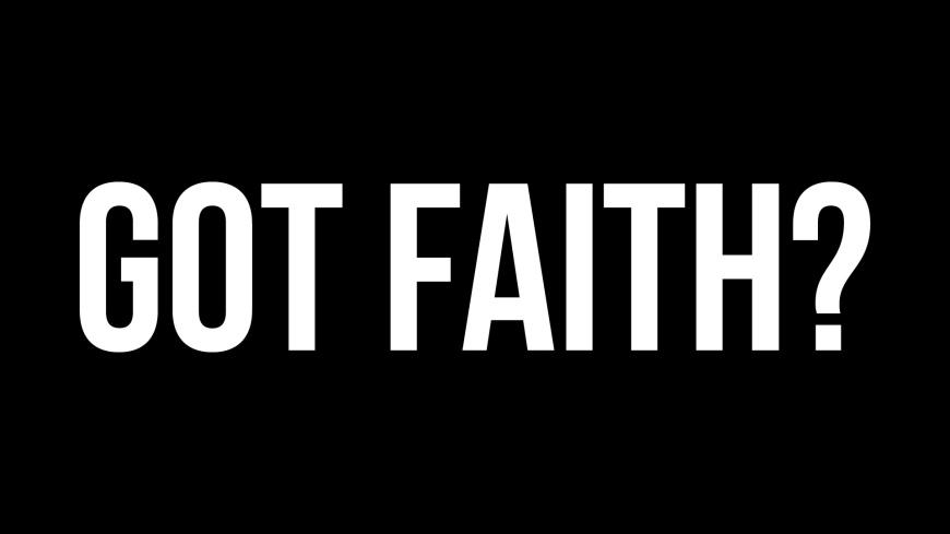 Image result for got faith