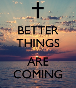 better-things-are-coming